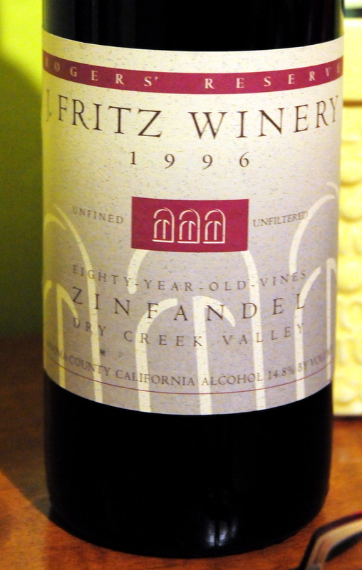 1996 J Fritz Winery 80-year old vines Zinfandel Dry Creek Valley Rogers' Reserve